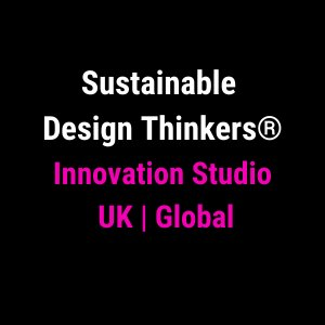 Sustainable Design Thinkers®️
